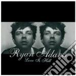 Ryan Adams - Love Is Hell cd musicale di Ryan Adams