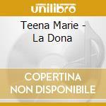 Teena Marie - La Dona cd musicale di TEENA MARIE