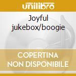 Joyful jukebox/boogie cd musicale di Jackson 5