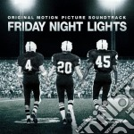 FRIDAY NIGHT LIGHTS cd musicale di O.S.T.