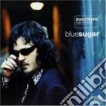 BLUE SUGAR (SuperAudioCD) cd musicale di ZUCCHERO