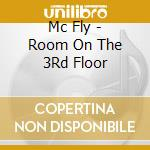 Mc Fly - Room On The 3Rd Floor cd musicale di Mcfly