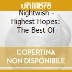 HIGHEST HOPES: THE BEST OF cd musicale di NIGHTWISH