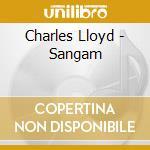 Charles Lloyd - Sangam cd musicale di Charles Lloyd