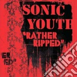 Sonic Youth - Rather Ripped cd musicale di SONIC YOUTH