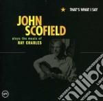 John Scofield - That's What I Say cd musicale di John Scofield