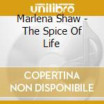 Marlena Shaw - The Spice Of Life cd musicale di Marlena Shaw