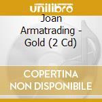 GOLD                                      cd musicale di Joan Armatrading