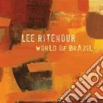 Lee Ritenour - World Of Brazil cd musicale di Lee Ritenour