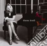 Diana Krall - All For You cd musicale di Diana Krall