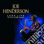 Joe Henderson - Lush Life cd musicale di Joe Henderson