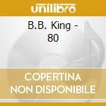 B.B.KING & FRIENDS-80 Digip.Ltd.Ed. cd musicale di B.b. King
