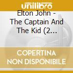 Captain and the kid + dvd cd musicale di Elton John
