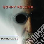 Sonny Rollins - Sonny, Please cd musicale di Sonny Rollins