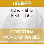 Jibbs vs jibbs cd musicale di Jibbs