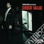 Timbaland - Shock Value cd musicale di TIMBALAND