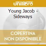 Young Jacob - Sideways cd musicale di Jacob Young