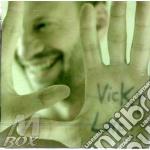 Vicky Love cd musicale di BIAGIO ANTONACCI