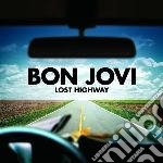 Bon Jovi - Lost Highway cd musicale di BON JOVI