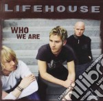 Lifehouse - Who We Are cd musicale di LIFEHOUSE