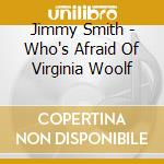 WHO'S AFRAID OF VIRGINIA cd musicale di Jimmy Smith