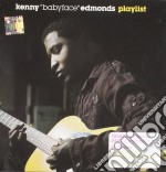 Babyface - Playlist cd musicale di Kenny babyface edmond