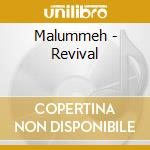 Malummeh - Revival cd musicale di MALUMMEH