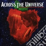 Across The Universe cd musicale di ARTISTI VARI