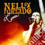 Nelly Furtado - Loose cd musicale di Nelly Furtado
