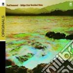 Paul Desmond - Bridge Over Troubled Water cd musicale di Paul Desmond