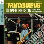 Oliver Nelson  - Fantabulous cd musicale di Oliver Nelson