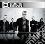 3 Doors Down - 3 Doors Down cd musicale di 3 DOORS DOWN