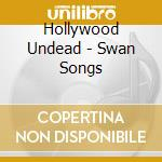 Hollywood Undead - Swan Songs cd musicale di HOLLYWOOD