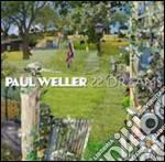 22 DREAMS cd musicale di Paul Weller