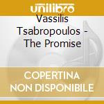 Vassilis Tsabropoulos - The Promise cd musicale di Vassilis Tsabropoulos