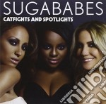 Sugababes - Catfight And Spotlights cd musicale di Sugababes