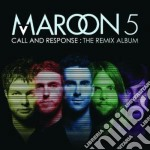 Maroon 5 - Call And Response: The Remix Album cd musicale di MAROON 5