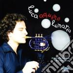LUNARIA cd musicale di Luca Aquino