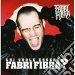 CHI VUOLE ESSERE FABRI FIBRA ?  ( CD + DVD) cd musicale di FABRI FIBRA