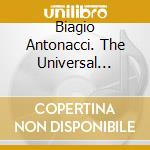 BIAGIO ANTONACCI. THE UNIVERSAL COLLECTION cd musicale di Biagio Antonacci