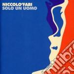 Niccolo' Fabi - E Solo Un Uomo cd musicale di Nicolo' Fabi