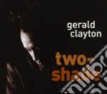 Clayton, Gerald - Two-Shade cd musicale di GERALD CLAYTON
