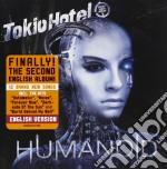 Tokio Hotel - Humanoid English Version cd musicale di TOKIO HOTEL