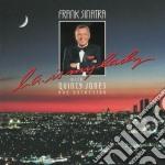 Frank Sinatra - La Is My Lady cd musicale di Frank Sinatra