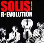 Solis String Quartet - R.evolution cd musicale di SOLIS STRING QUARTET