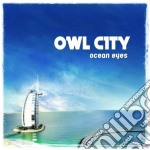Owl City - Ocean Eyes cd musicale di City Owl