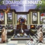LE VIE DEL ROCK SONO INFINITE             cd musicale di Edoardo Bennato
