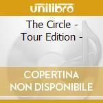 THE CIRCLE - TOUR EDITION -               cd musicale di BON JOVI