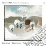 Kancheli Giya - Themes From The Songbook cd musicale di Giya Kancheli