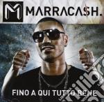 Marracash - Fino A Qui Tutto Bene cd musicale di MARRACASH